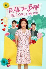 Do wszystkich chłopców: P.S. Wciąż cię kocham